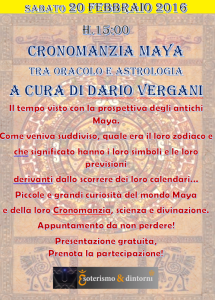 "Sabato CON ""Cronomanzia Maya"" Sabato 20 febbraio"
